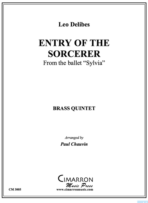 """ENTRY OF THE SORCERER (FROM """"SYLVIA"""") (DELIBES/ ARR. PAUL CHAUVIN) PDF Download"""