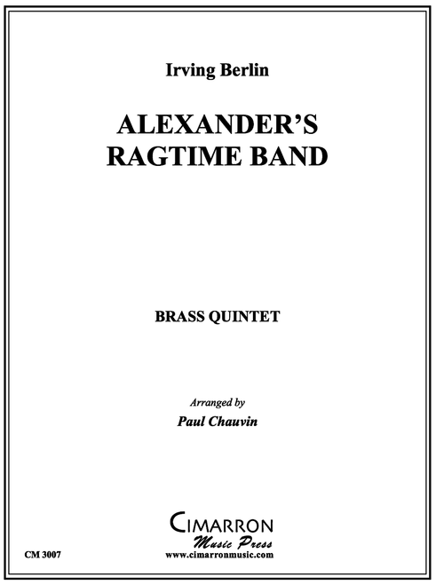 ALEXANDER'S RAGTIME BAND FOR BRASS QUINTET (BERLIN/ARR. PAUL CHAUVIN) PDF Download