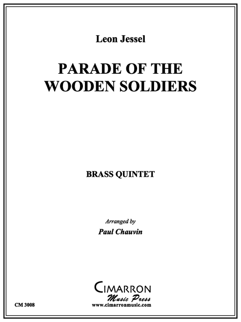PARADE OF THE WOODEN (TIN) SOLDIERS FOR BRASS QUINTET (JESSEL/ARR. PAUL CHAUVIN) PDF DOWNLOAD