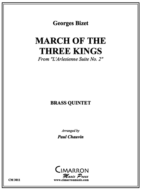 MARCH OF THE THREE KINGS FOR BRASS QUINTET (BIZET/ ARR. CHAUVIN) PDF DOWNLOAD