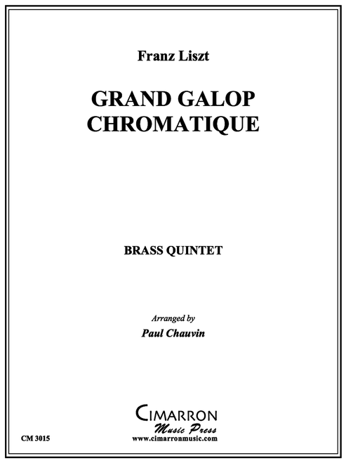 GRAND GALOP CHROMATIQUE BRASS QUINTET (LISZT/ ARR. PAUL CHAUVIN) PDF DOWNLOAD