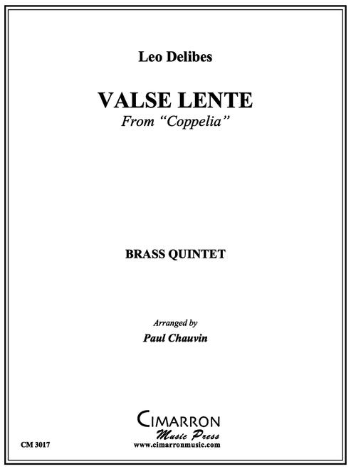 VALSE LENTE FOR BRASS QUINTET (DELIBES/ ARR. PAUL CHAUVIN) PDF DOWNLOAD