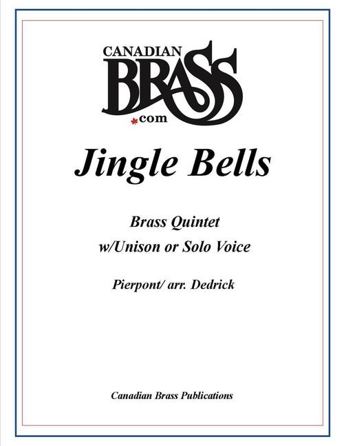 JINGLE BELLS BRASS QUINTET AND UNISON OR SOLO VOICE (ARR. DEDRICK) ARCHIVE COPY PDF DOWNLOAD