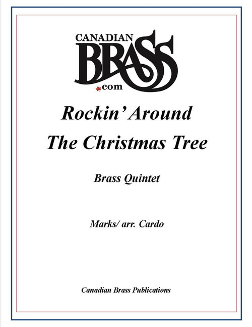 Rockin' Around the Christmas Tree Brass Quintet (Marks/ arr. Cardo)