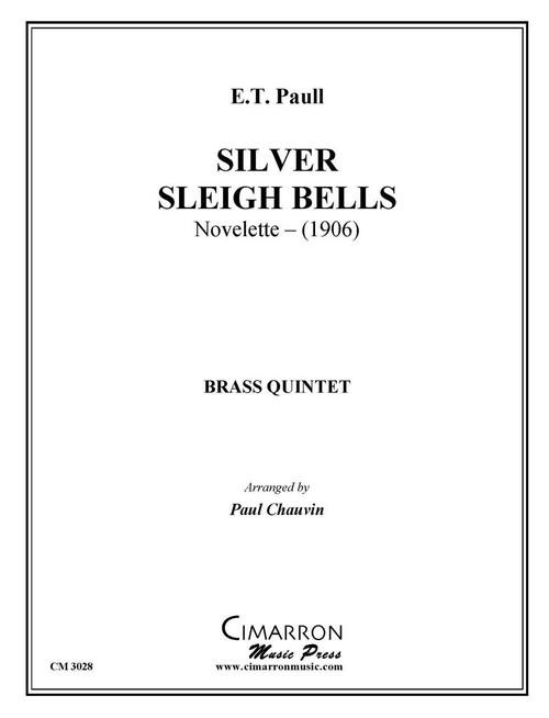 Silver Sleigh Bells Brass Quintet (ET Paull/ arr. Chauvin)