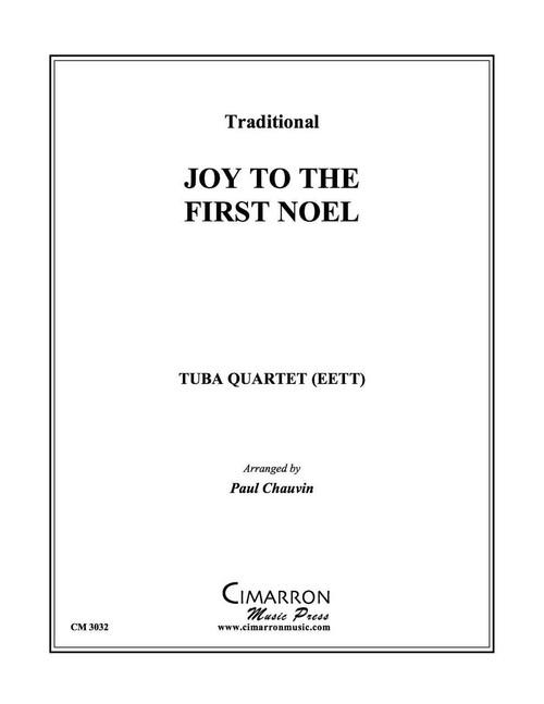 Joy to the First Noel Tuba Quartet (EETT) (Trad./arr. Chauvin)
