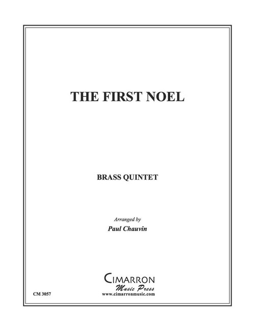 The First Noel Brass Quintet (Trad./ Chauvin)