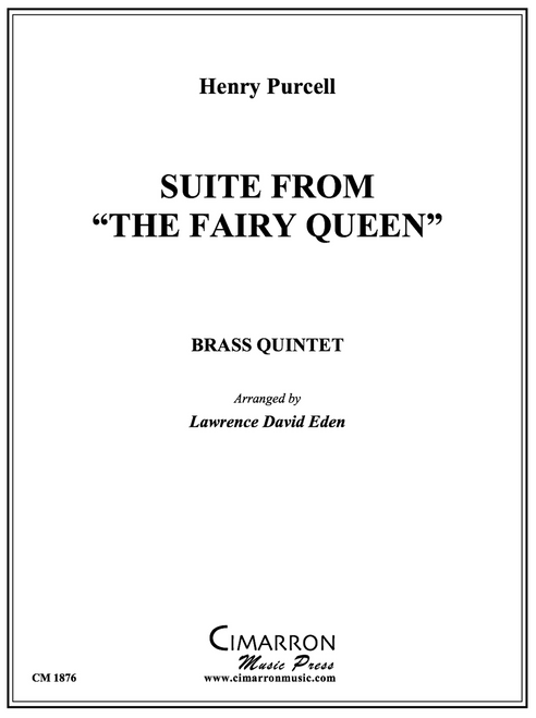 """Suite from """"The Fairy Queen"""" Brass Quintet (Purcell/ Lawrence David Eden)"""