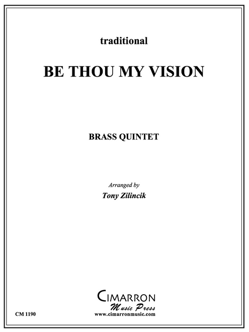 Be Thou My Vision Brass Quintet (Trad./ arr. Zilincik)