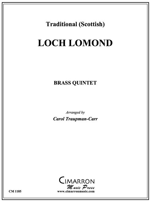 Loch Lomond for Brass Quintet (Trad. Scottish/ arr. Carol Traupman-Carr)