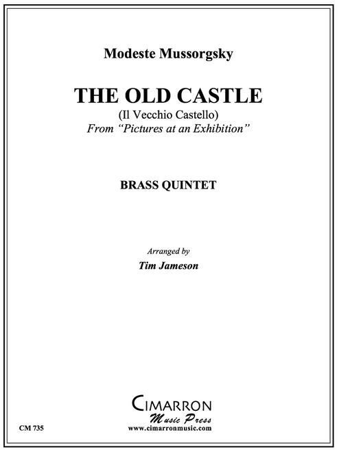 The Old Castle Brass Quintet (Mussorgsky/ arr. Jameson)