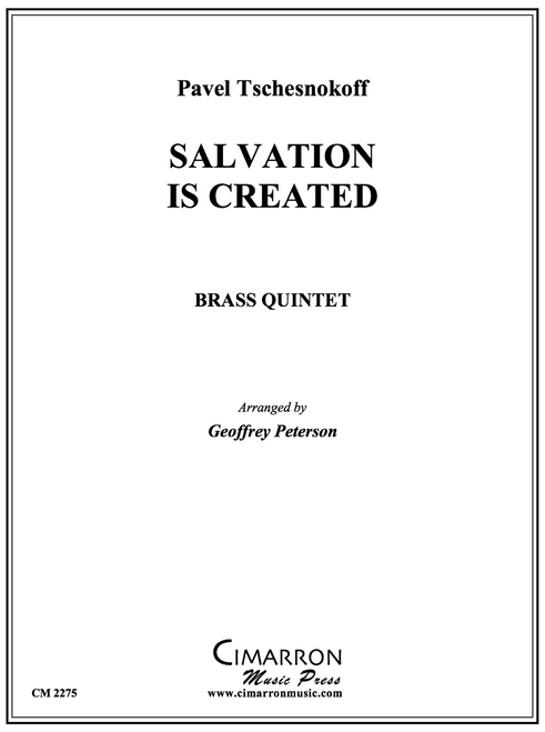 Salvation is Created Brass Quintet (Tschesnokoff/arr. Peterson) PDF Download
