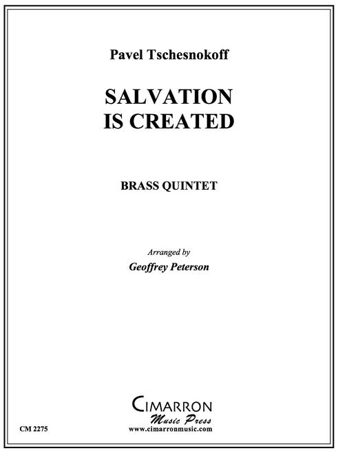 Salvation is Created Brass Quintet (Tschesnokoff/arr. Peterson) PDF Download