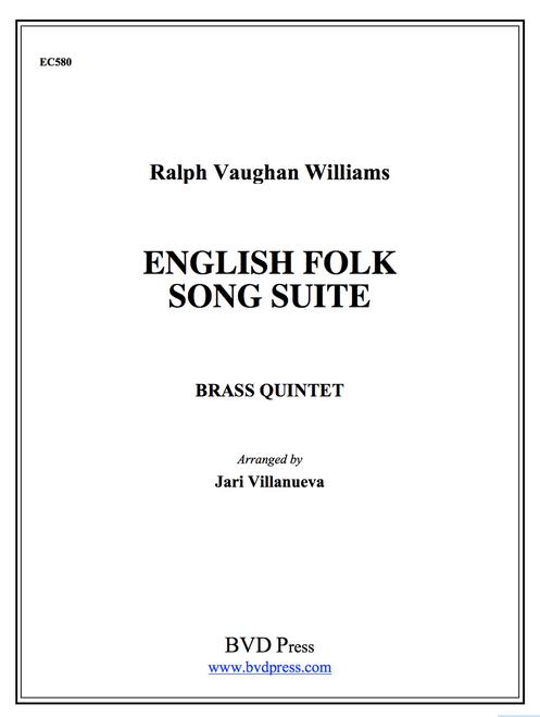 English Folk Song Suite for Brass Quintet (Vaughan Williams/ arr. Villanueva) PDF Download