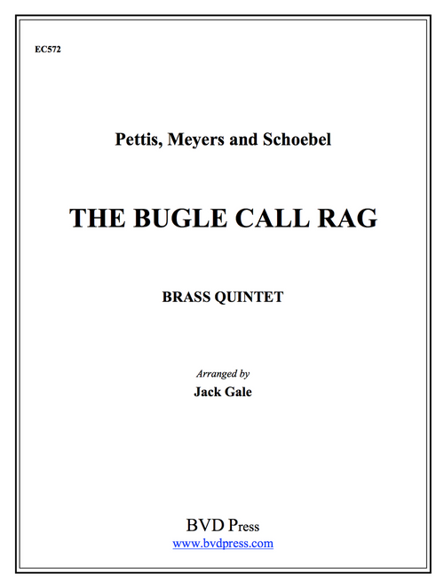 Bugle Call Rag for Brass Quintet (Pettis, Meyers and Schobel/arr. Gale) PDF Download