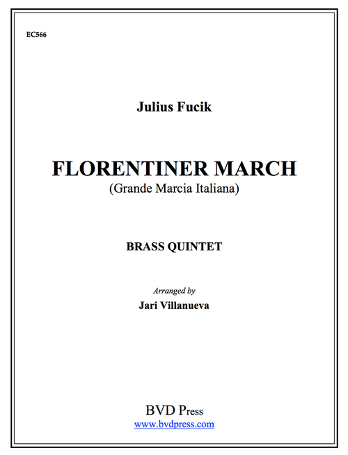 Florentiner March Brass Quintet (Fucik/arr. Villanueva) PDF Download