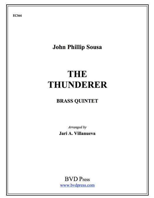 The Thunderer Brass Quintet (Sousa/arr. Villanueva) PDF Download