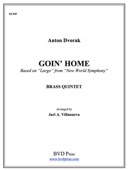 "Going Home (Based on ""Largo"" from ""New World Symphony"") Brass Quintet (Dvorak/arr. Villanueva) PDF Download"