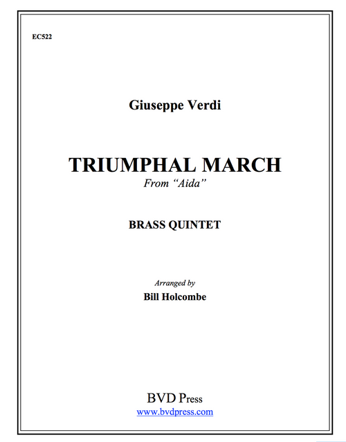 "Triumphal March from ""Aida"" for Brass Quintet (Verdi/arr. Holcolmbe) PDF Download"