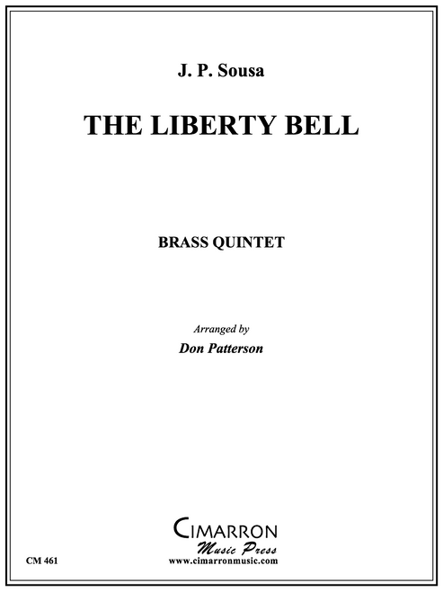 The Liberty Bell March Brass Quintet (Sousa/ arr. Patterson)