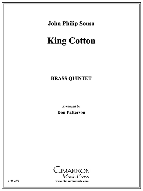 King Cotton Brass Quintet (Sousa/arr. Patterson)