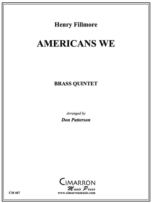 Americans We Brass Quintet (Fillmore/arr. Patterson)