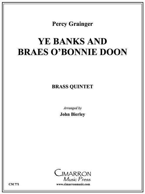 Ye Banks And Braes O'Bonnie Doon Brass Quintet (Grainger/ Bierley)