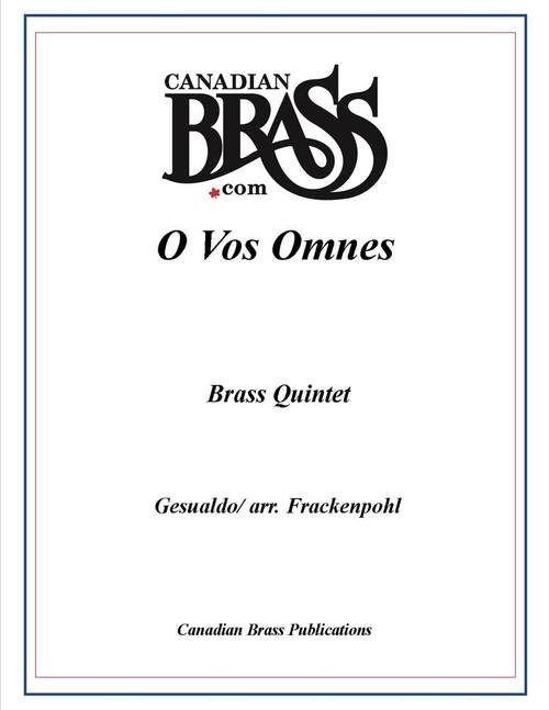 O Vos Omnes Brass Quintet (Gesualdo/ arr. Frackenpohl) PDF Download