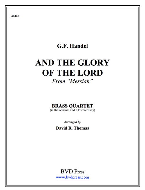 And the Glory of the Lord Brass Quartet (Handel/Thomas) PDF Download