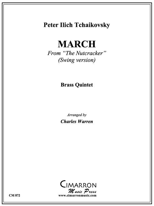 "March from the ""Nutcracker"" (Swing Version) Brass Quintet (Tchaikovsky/Warren)"