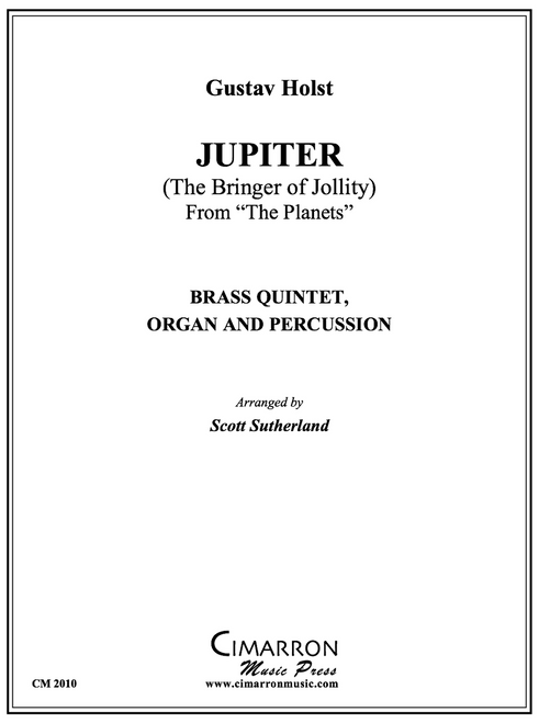 """Jupiter from """"The Planets"""" Brass Quintet, Organ and Percussion (Holst/arr. Sutherland)"""