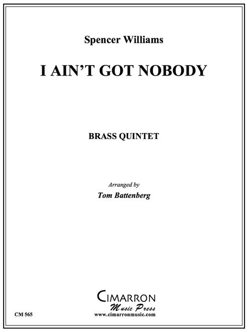 I Ain't Got Nobody Brass Quintet (Williams/ Battenberg) PDF Download