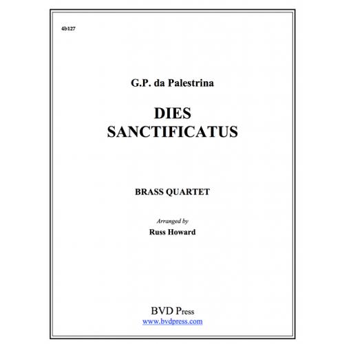 Dies Sanctificatus Brass Quartet (Palestina/Howard) PDF Download
