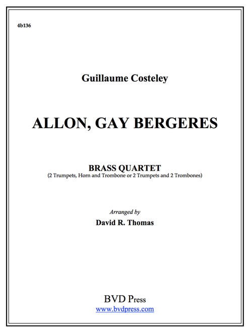 Allon, Gay Bergeres Brass Quartet (Costeley/Thomas) PDF Download