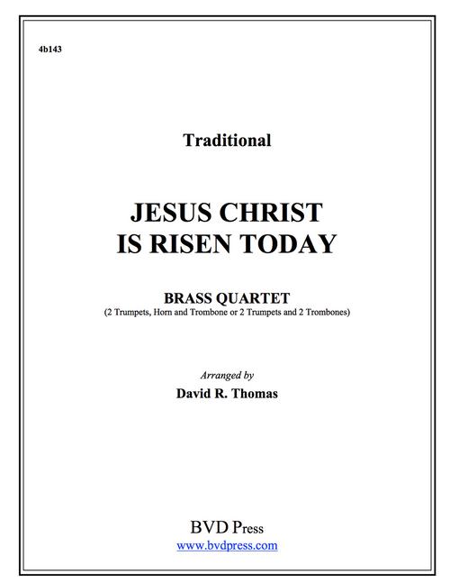 Jesus Christ is Risen Today Brass Quartet (Trad./Thomas) PDF Download