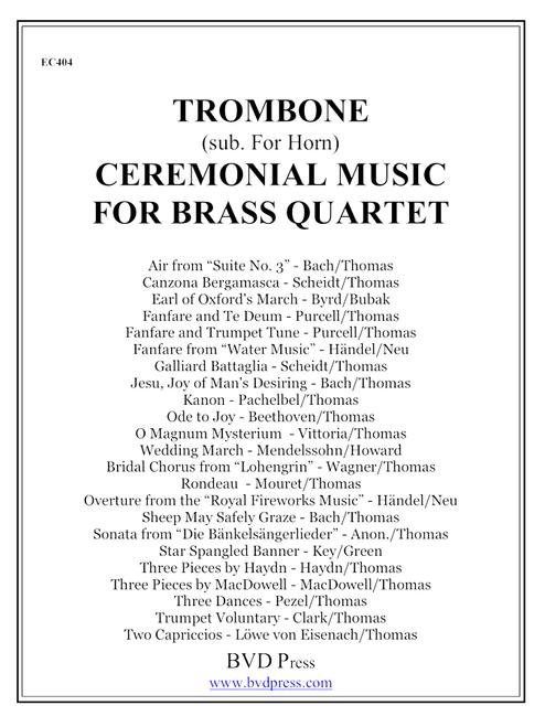 Ceremonial Music for Brass Quartet Trombone (Sub for Horn) PDF Download