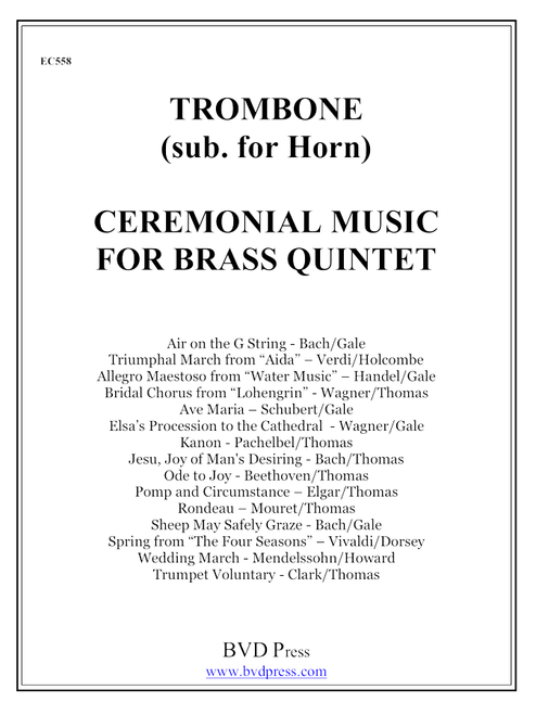 Ceremonial Music for Brass Quintet Trombone (Sub for Horn)  PDF Download