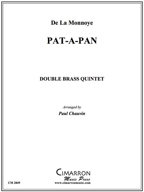 Pat-A-Pan Brass Double Brass Quintet (De La Monnoye/arr. Chauvin)