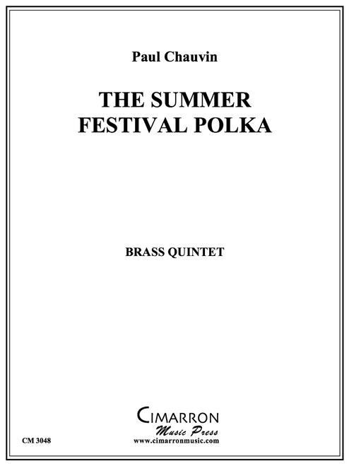 The Summer Festival Polka Brass Quintet (Paul Chauvin)