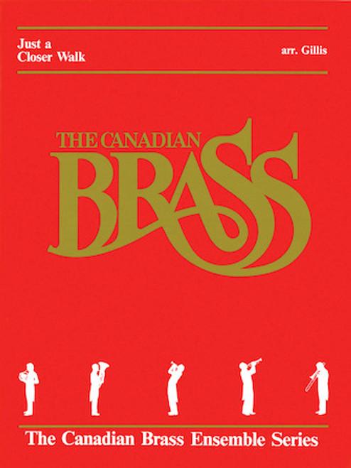 Just a Closer Walk Brass Quintet (Gillis)