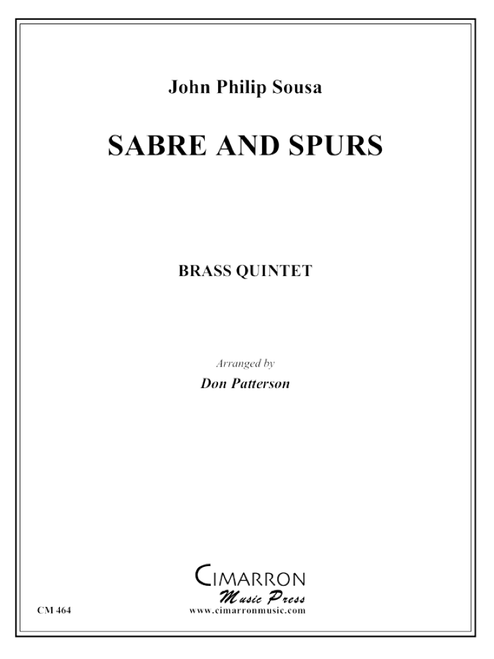 Sabre and Spurs Brass Quintet (Sousa/arr. Patterson) PDF Download