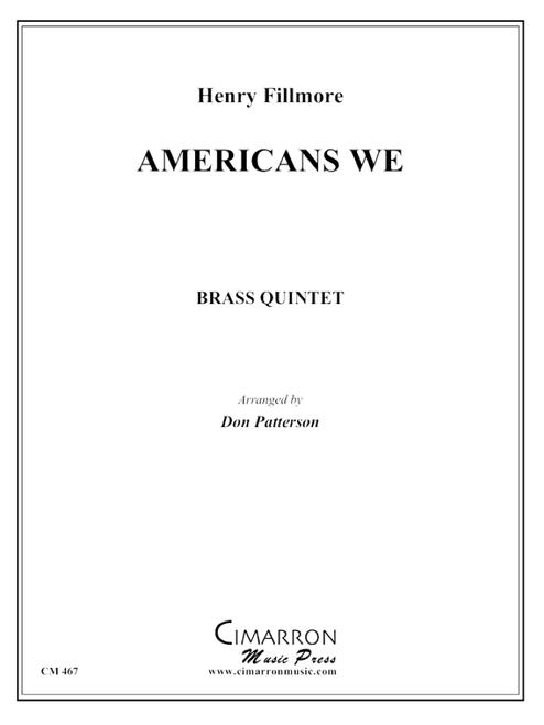 Americans We Brass Quintet (Fillmore/arr. Patterson) PDF Download