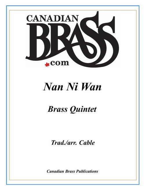Nan Ni Wan Brass Quintet (Trad./Cable) PDF Download