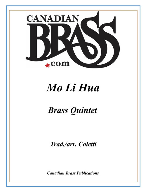 Mo Li Hua (Jasmine Flower) Brass Quintet (Trad./Coletti) PDF Download
