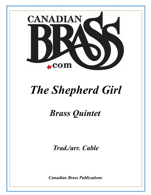 The Shepherd Girl Brass Quintet (Trad./Cable)