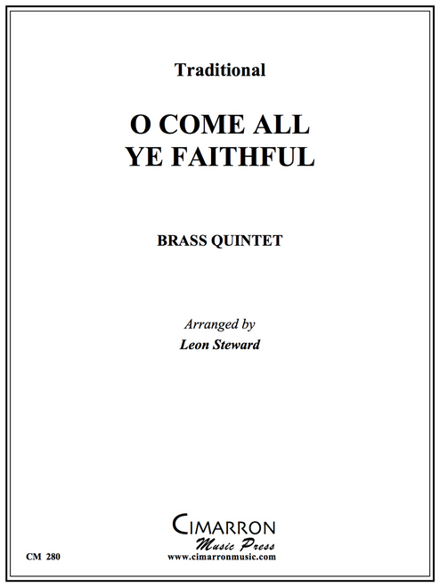 O Come All Ye Faithful Brass Quintet (Trad./Steward)