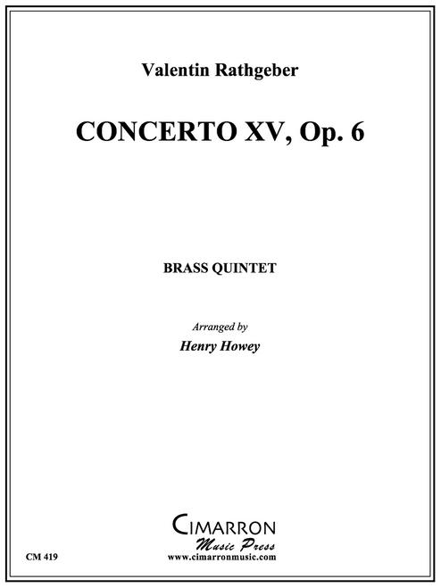 Concerto XV, Op. 6 Brass Quintet (Rathgeber/Howey)