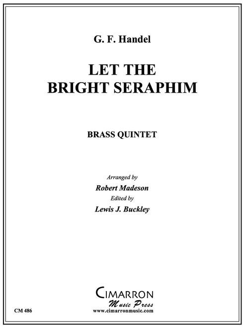 Let the Bright Seraphim Brass Quintet (Handel/Madeson) PDF Download