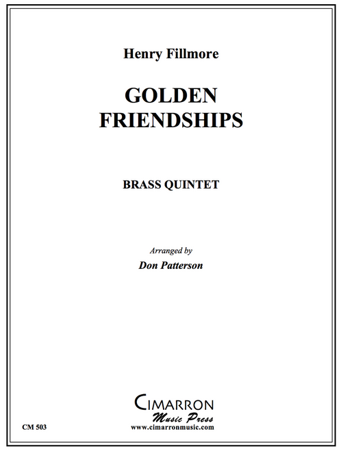 Golden Friendships Brass Quintet (Fillmore/arr. Patterson)