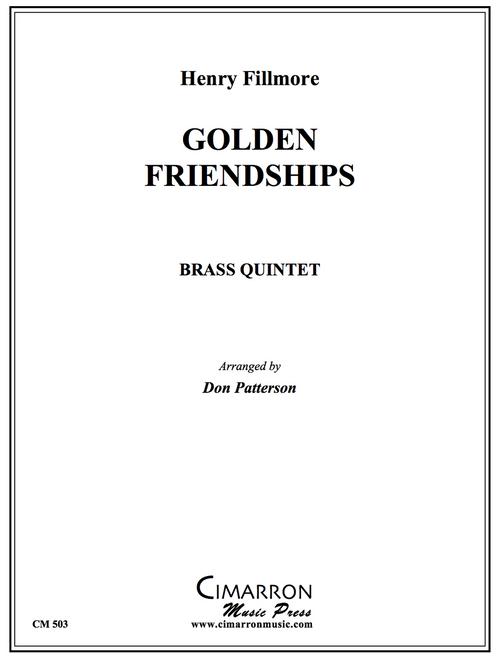Golden Friendships Brass Quintet (Fillmore/arr. Patterson) PDF Download